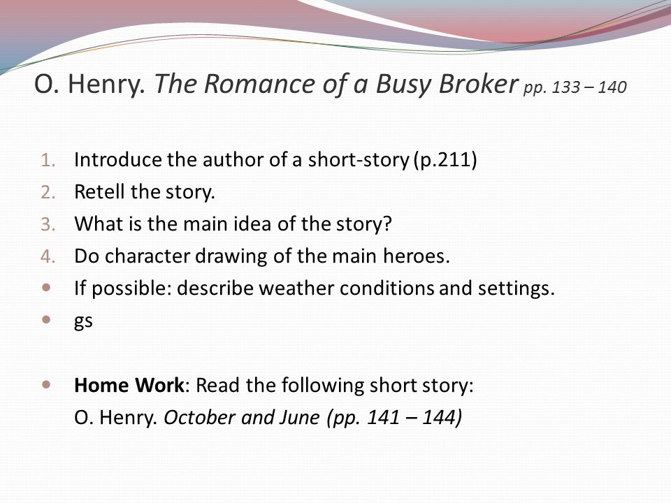 O. Henry. The Romance of a Busy Broker pp. 133 – 140