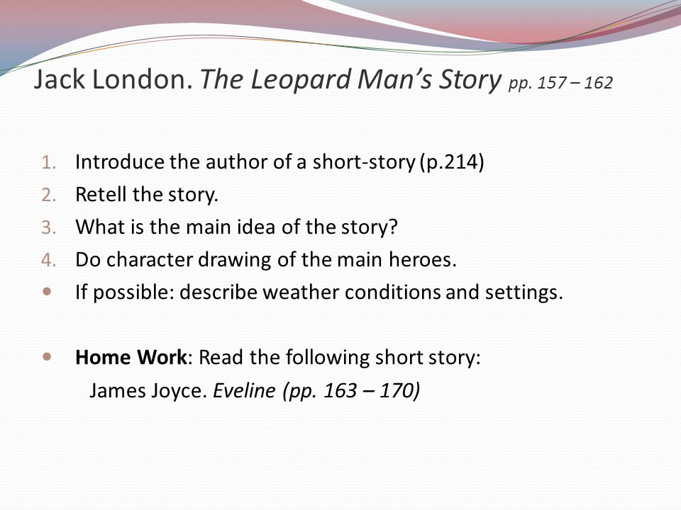 Jack London. The Leopard Man's Story pp. 157 – 162