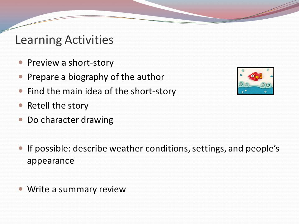 Learning Activities Preview a short-story
