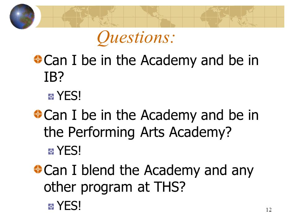 Questions: Can I be in the Academy and be in IB