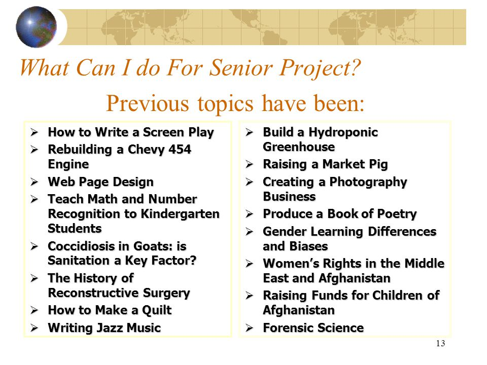 What Can I do For Senior Project