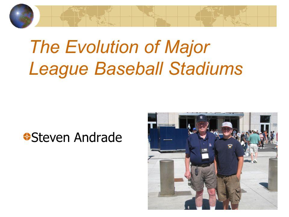 The Evolution of Major League Baseball Stadiums