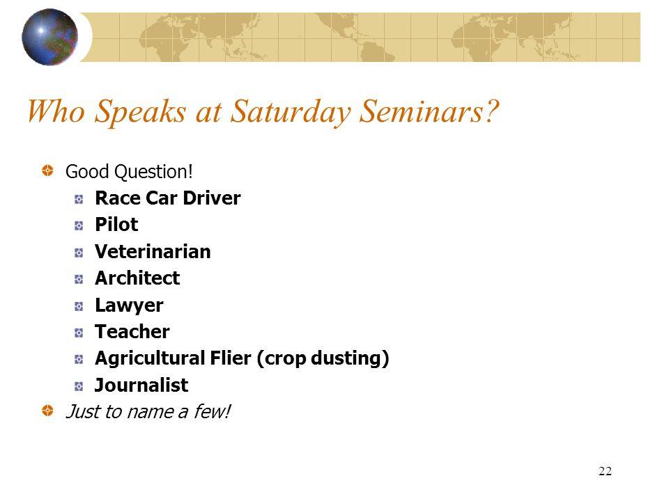Who Speaks at Saturday Seminars