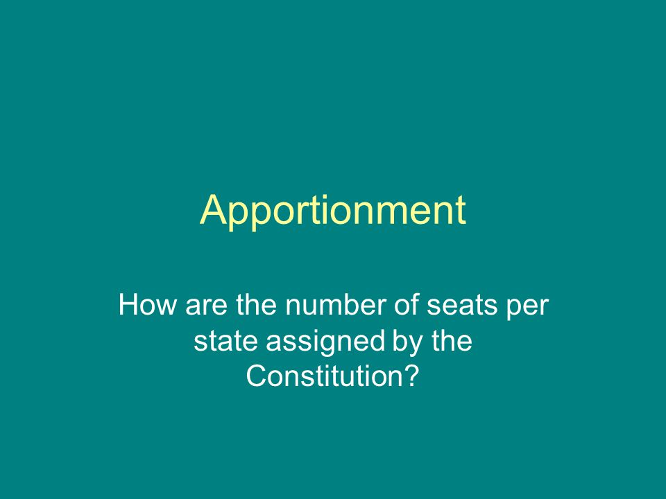 How are the number of seats per state assigned by the Constitution