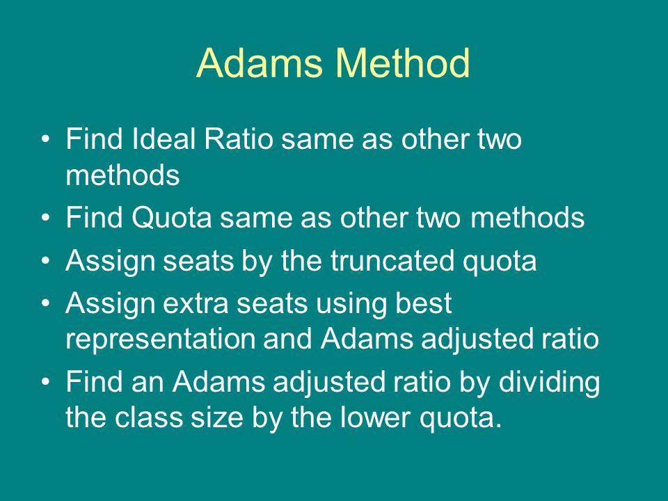 Adams Method Find Ideal Ratio same as other two methods