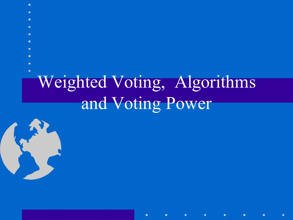 Weighted Voting, Algorithms and Voting Power