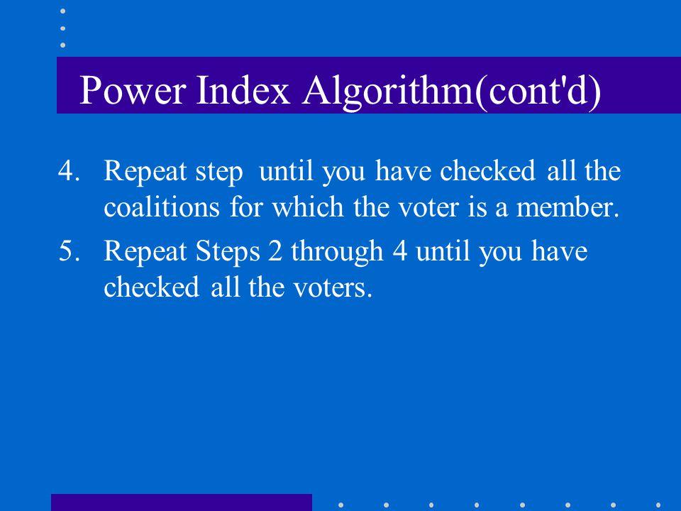 Power Index Algorithm(cont d)
