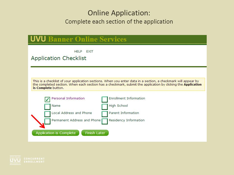 Online Application: Complete each section of the application