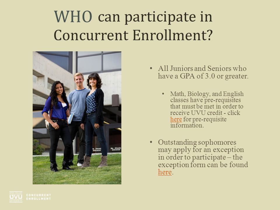 can participate in Concurrent Enrollment