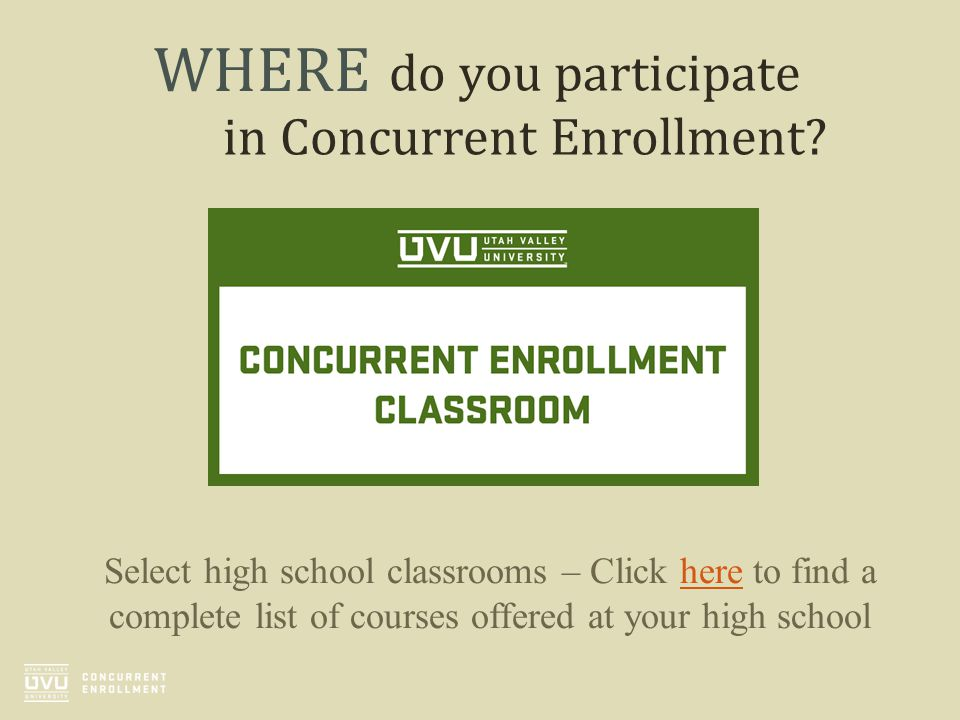 do you participate in Concurrent Enrollment