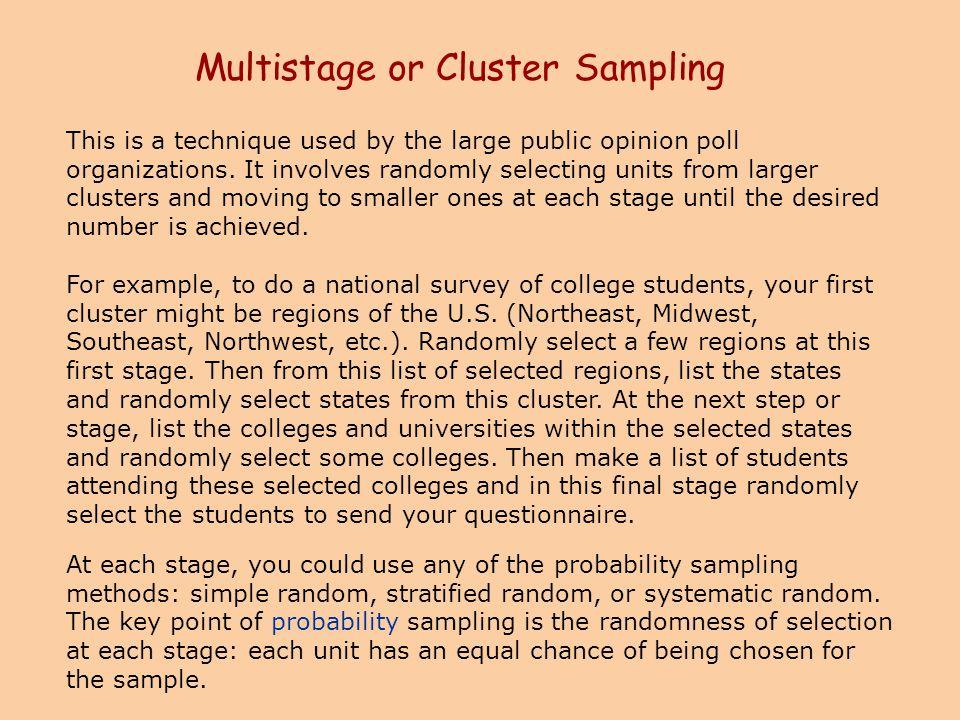 Multistage or Cluster Sampling