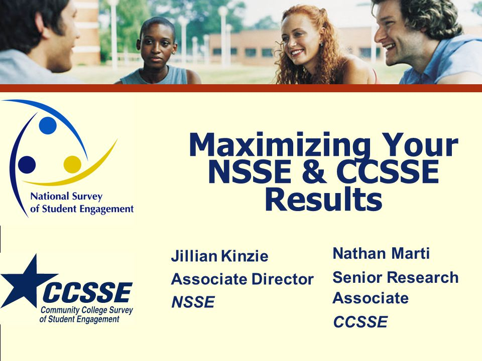 Maximizing Your NSSE & CCSSE Results