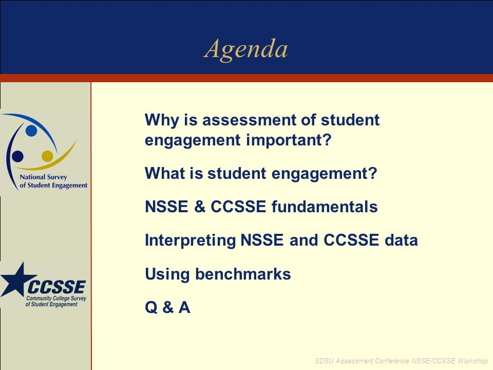 Agenda Why is assessment of student engagement important