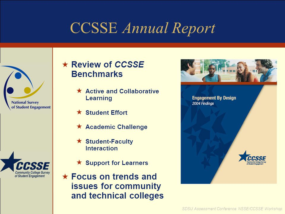 CCSSE Annual Report Review of CCSSE Benchmarks