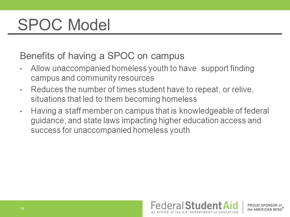 SPOC Model Benefits of having a SPOC on campus