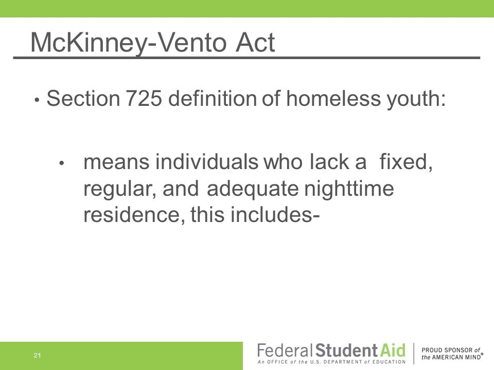 McKinney-Vento Act Section 725 definition of homeless youth:
