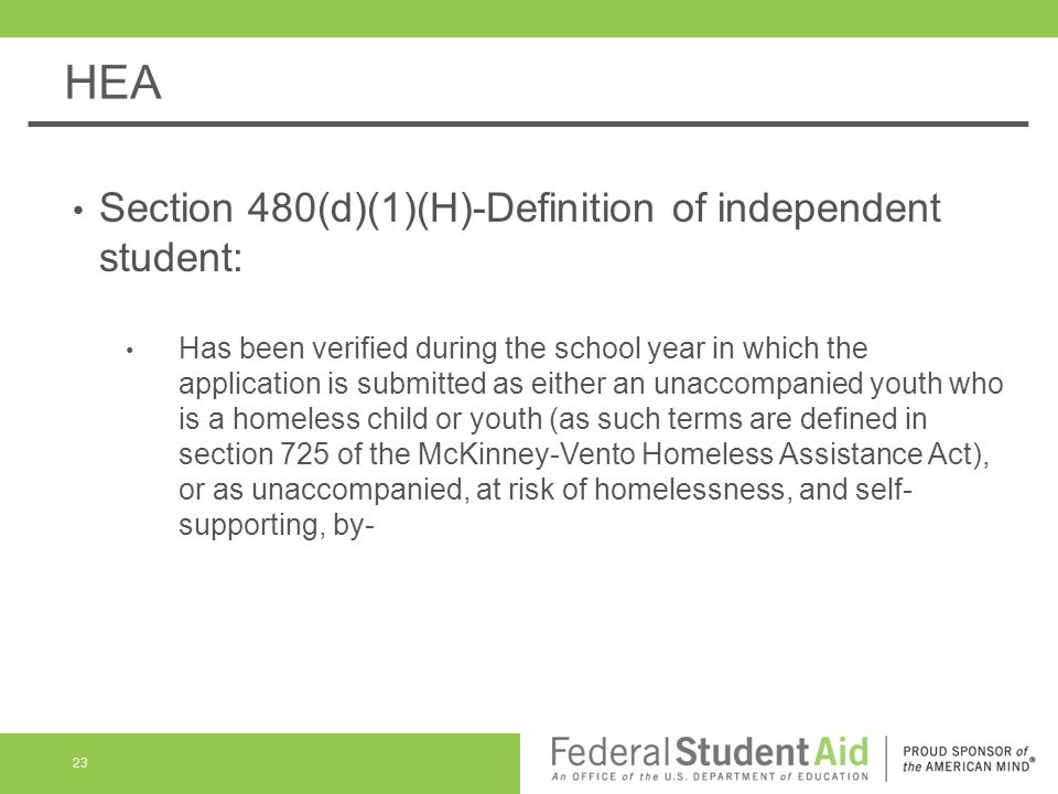 HEA Section 480(d)(1)(H)-Definition of independent student:
