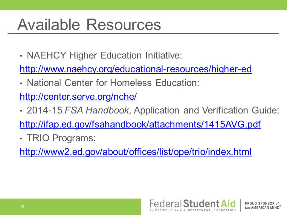 Available Resources NAEHCY Higher Education Initiative: