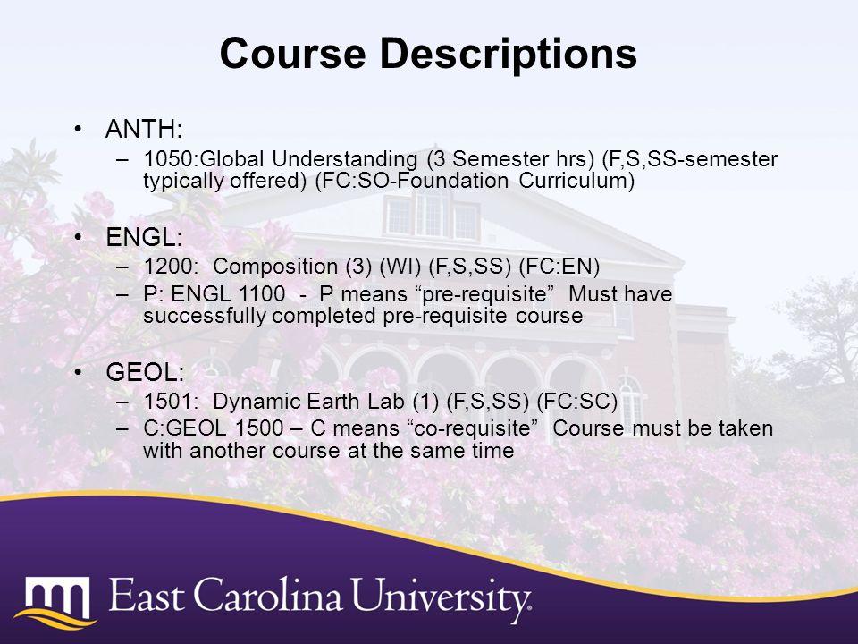 Course Descriptions ANTH: ENGL: GEOL: