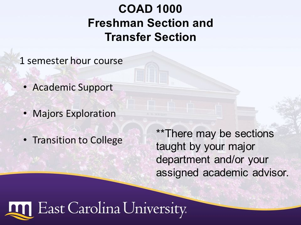 COAD 1000 Freshman Section and Transfer Section