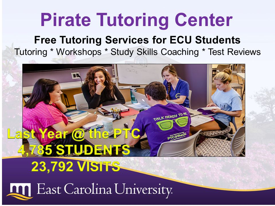 Pirate Tutoring Center Free Tutoring Services for ECU Students