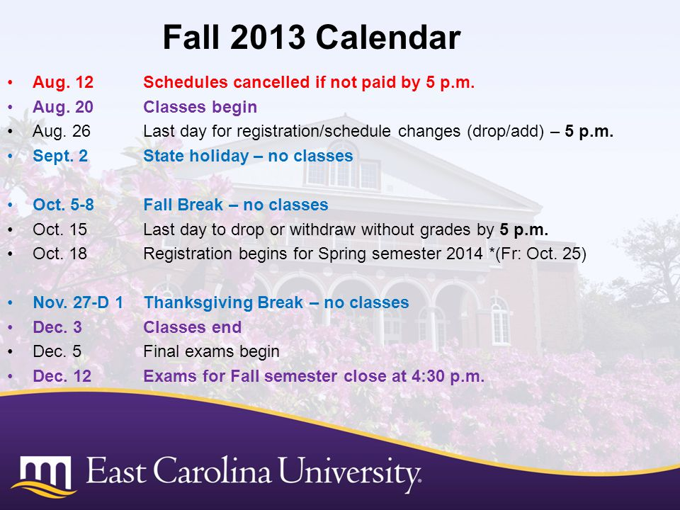 Fall 2013 Calendar Aug. 12 Schedules cancelled if not paid by 5 p.m.