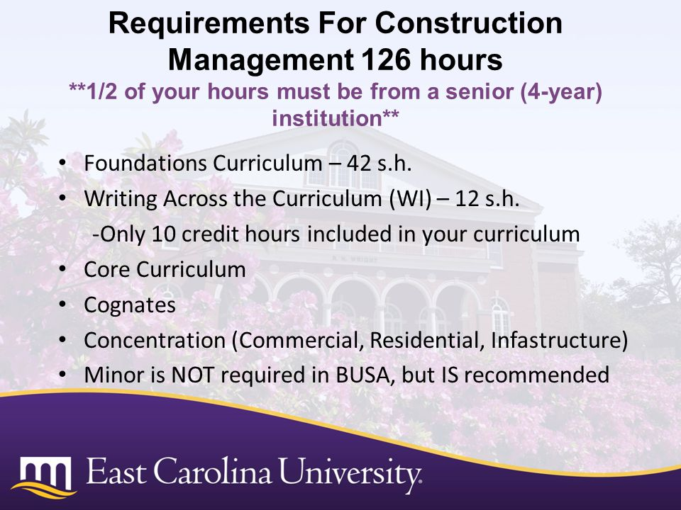 Requirements For Construction Management 126 hours