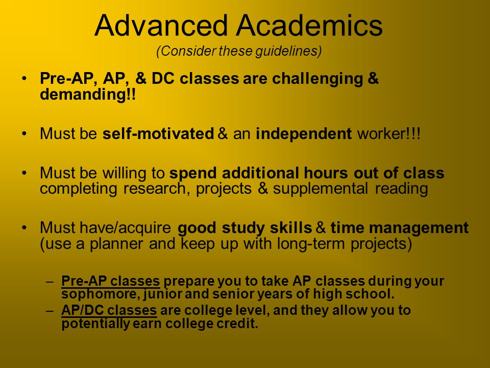 Advanced Academics (Consider these guidelines)