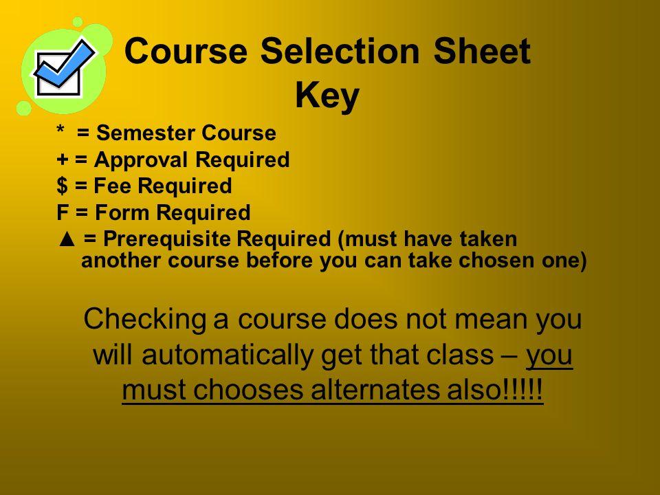 Course Selection Sheet Key
