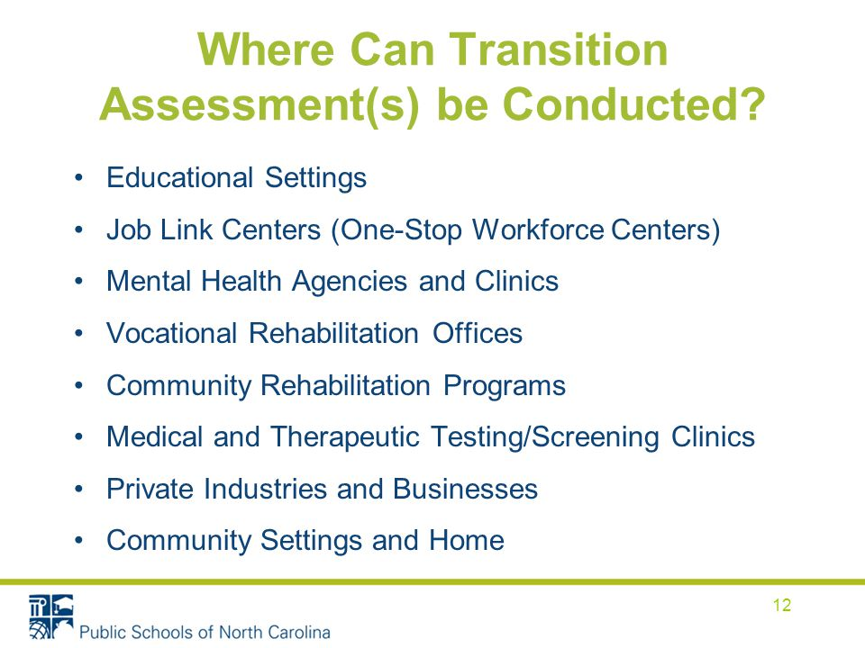 Where Can Transition Assessment(s) be Conducted