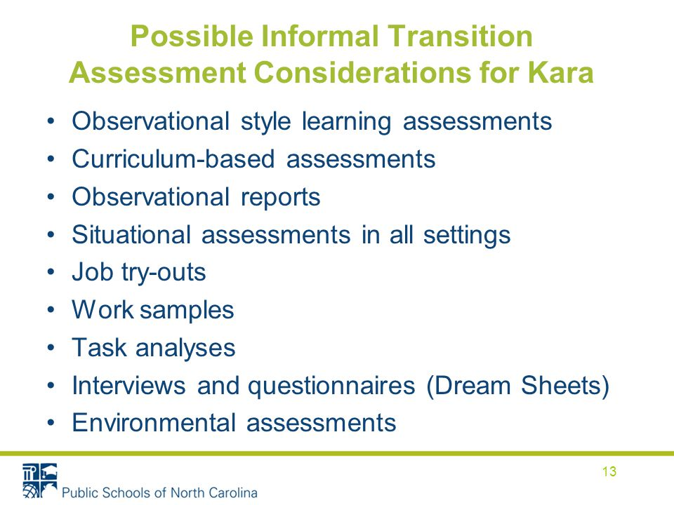 Possible Informal Transition Assessment Considerations for Kara
