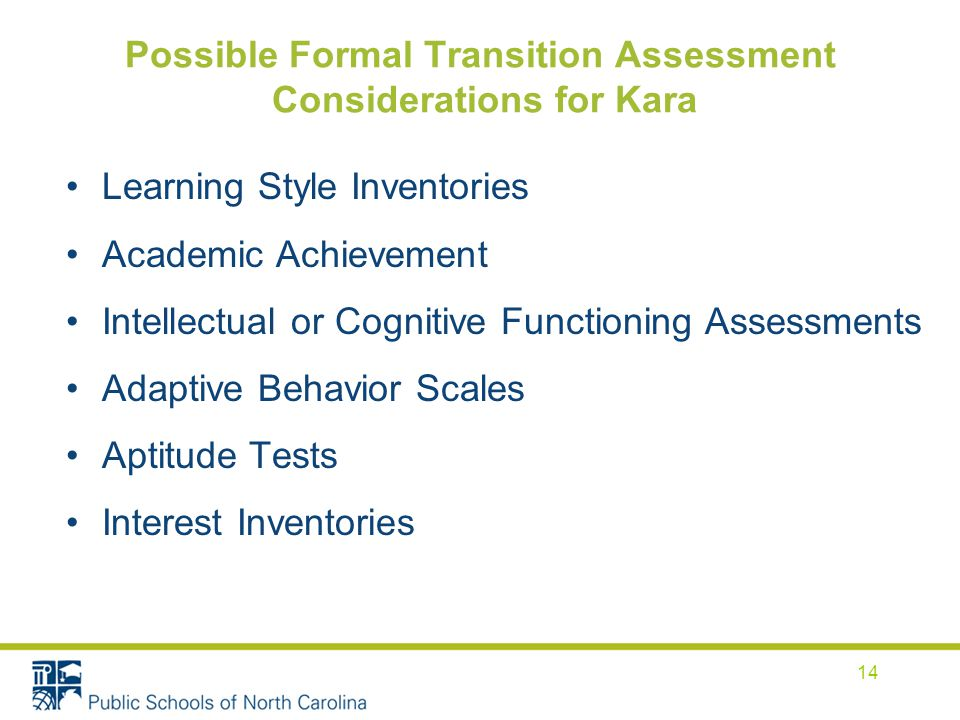 Possible Formal Transition Assessment Considerations for Kara