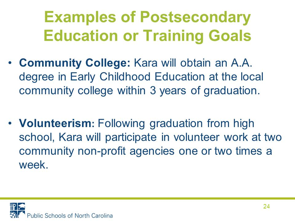 Examples of Postsecondary Education or Training Goals