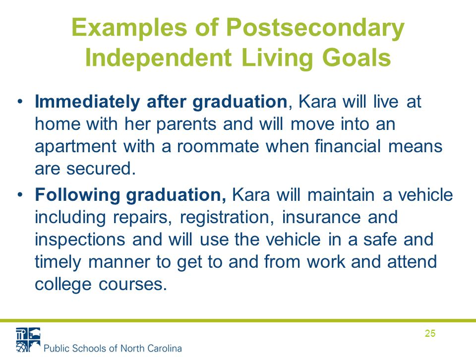 Examples of Postsecondary Independent Living Goals