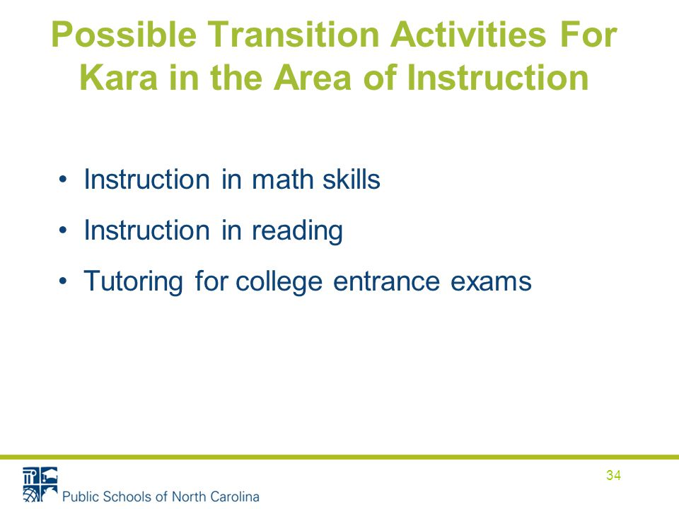 Possible Transition Activities For Kara in the Area of Instruction