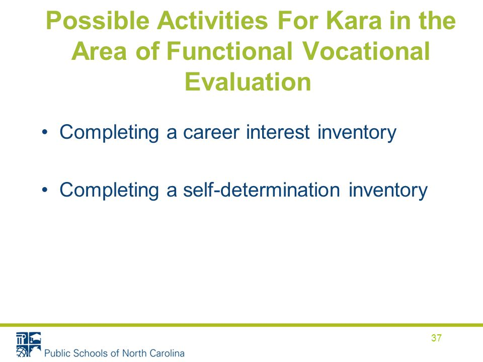 Possible Activities For Kara in the Area of Functional Vocational Evaluation