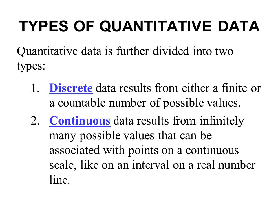 TYPES OF QUANTITATIVE DATA
