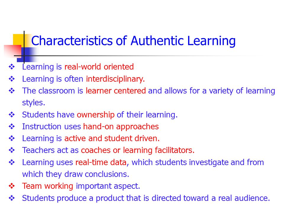 Characteristics of Authentic Learning