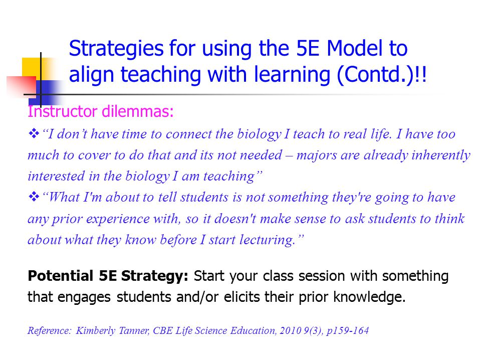 Strategies for using the 5E Model to align teaching with learning (Contd.)!!