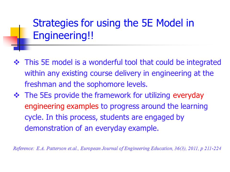 Strategies for using the 5E Model in Engineering!!