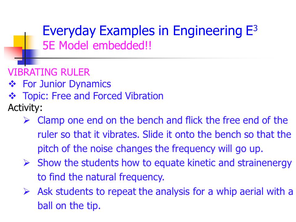 Everyday Examples in Engineering E3