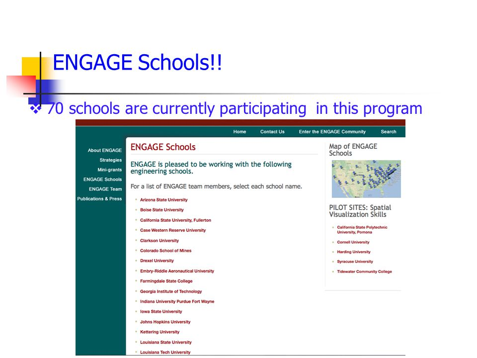 ENGAGE Schools!! 70 schools are currently participating in this program
