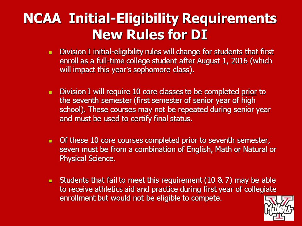 NCAA Initial-Eligibility Requirements New Rules for DI
