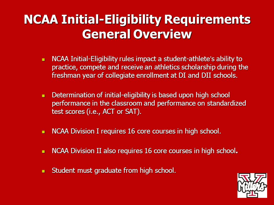 NCAA Initial-Eligibility Requirements General Overview