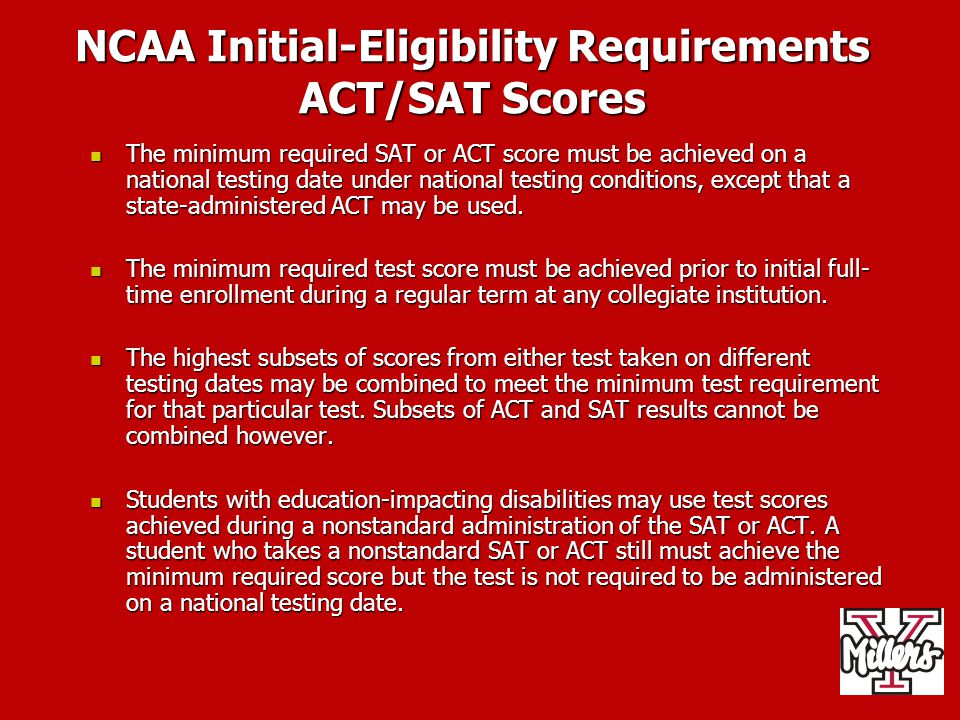 NCAA Initial-Eligibility Requirements ACT/SAT Scores