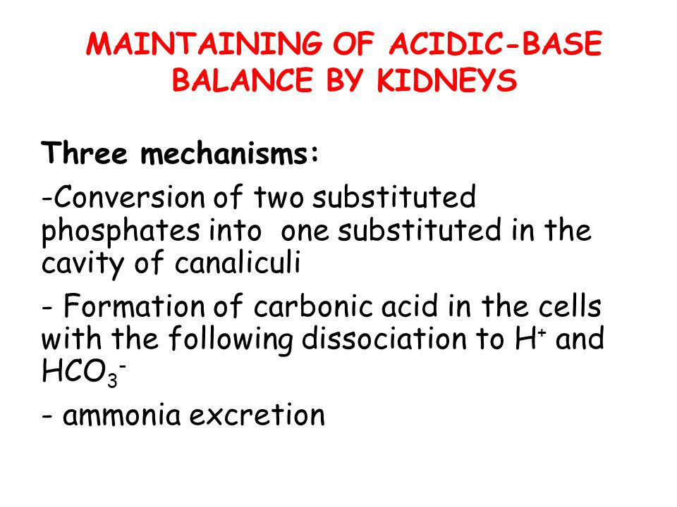 MAINTAINING OF ACIDIC-BASE BALANCE BY KIDNEYS