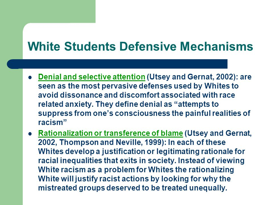 White Students Defensive Mechanisms