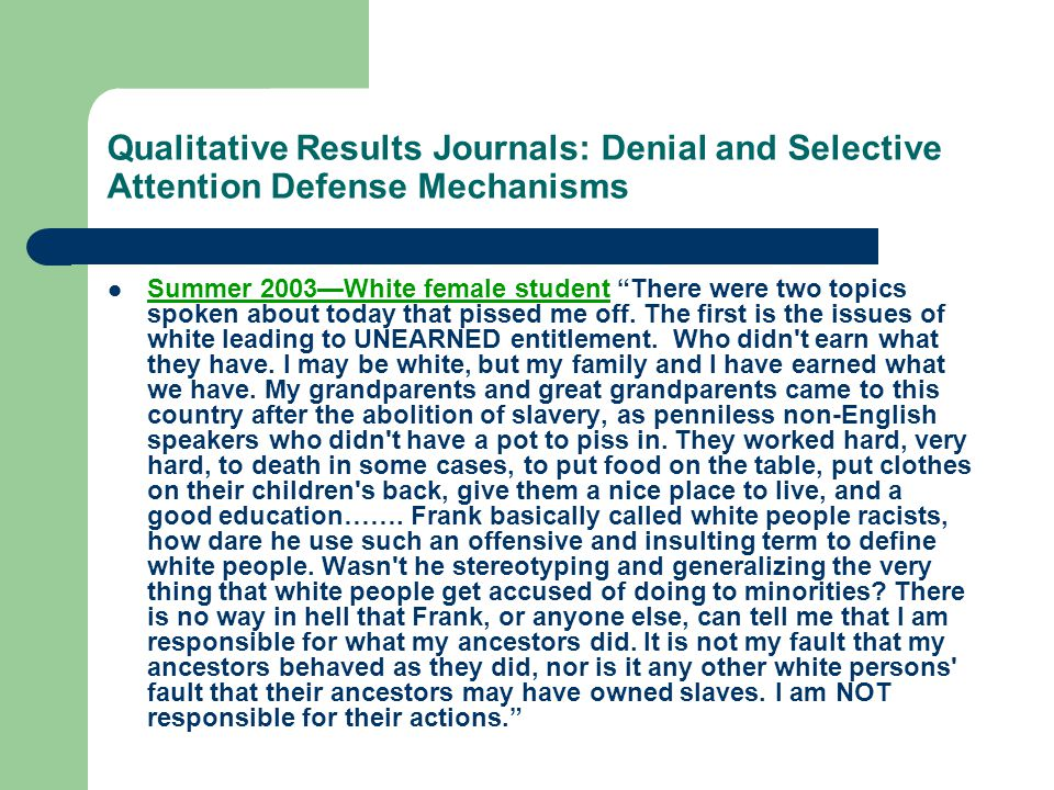 Qualitative Results Journals: Denial and Selective Attention Defense Mechanisms