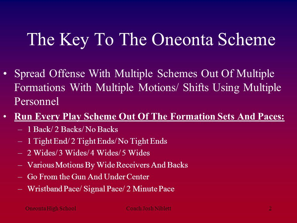 The Key To The Oneonta Scheme