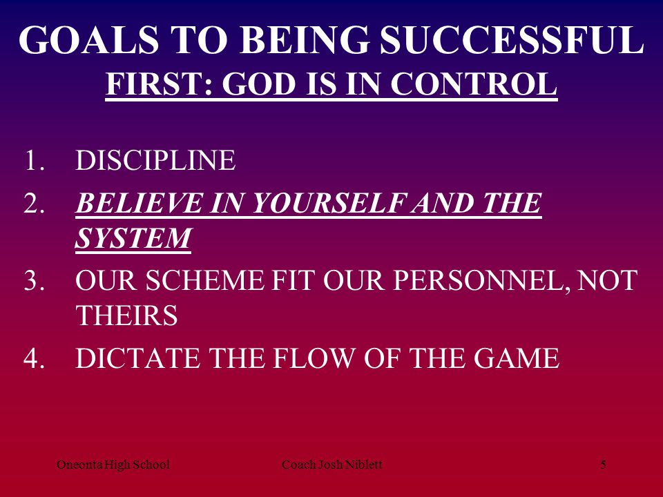 GOALS TO BEING SUCCESSFUL FIRST: GOD IS IN CONTROL